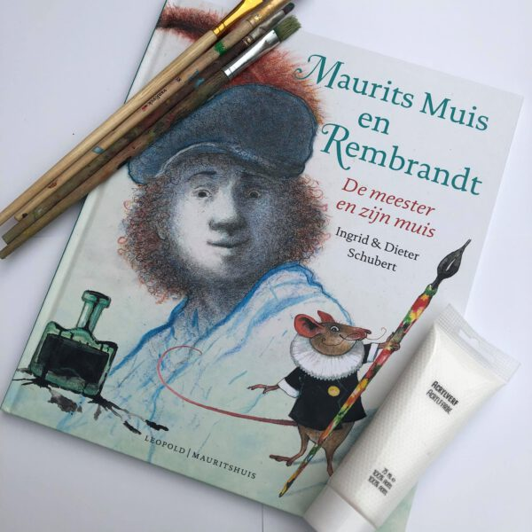 Maurits Muis en Rembrandt. De meester en zijn muis.